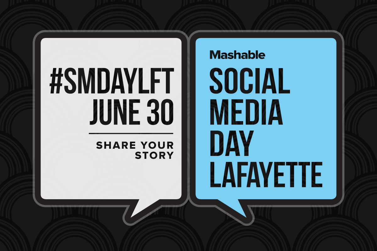 Social Media Day Lafayette is coming soon. We'll see you there!